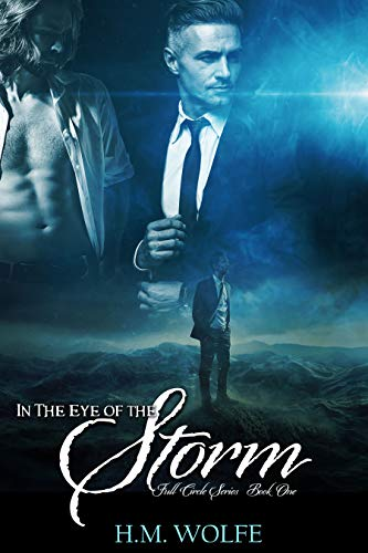 Cover of In The Eye of the Storm by HM Wolfe